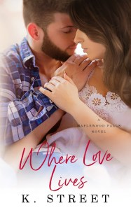 Where Love Lives by K. Street Release & Review