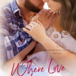Where Love Lives by K. Street