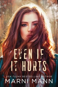 Even if it Hurts by Marni Mann Blog Tour & Review