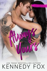 Always Yours by Kennedy Fox Release Blitz & Review