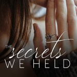 The Secrets We Held by EK Blair