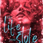 The Life You Stole by Jewel E Ann