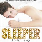 Sleeper by Kayley Loring