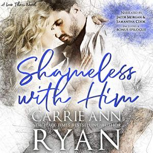 Audio Review: Shameless With Him by Carrie Ann Ryan