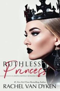 Ruthless Princess by Rachel Van Dyken Blog Tour & Review