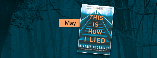This Is How I Lied by Heather Gudenkauf Banner