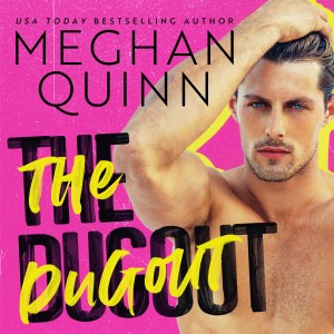 Audio Review: The Dugout by Meghan Quinn