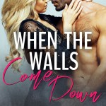 When the Walls Come Down by Aly Martinez & M. Mabie