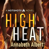 High Heat by Annabeth Albert Release & Review