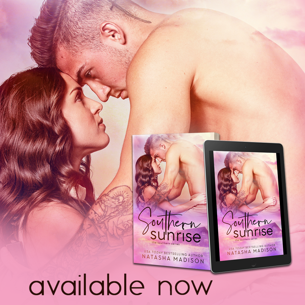 Southern Sunrise by Natasha Madison is now live