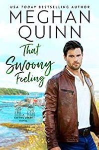 That Swoony Feeling by Meghan Quinn Release Blitz & Review