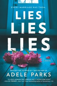 Lies Lies Lies by Adele Parks Release & Review