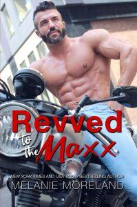 Revved to the Maxx by Melanie Moreland Review