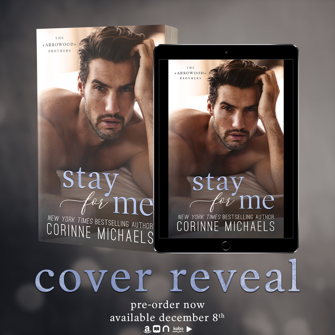 Stay for Me by Corinne Michaels Cover Reveal