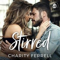 Audio Review: Stirred by Charity Ferrell