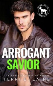 Arrogant Savior by Terri E. Laine Release & Review