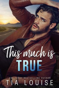 This Much Is True by Tia Louise Release & Review