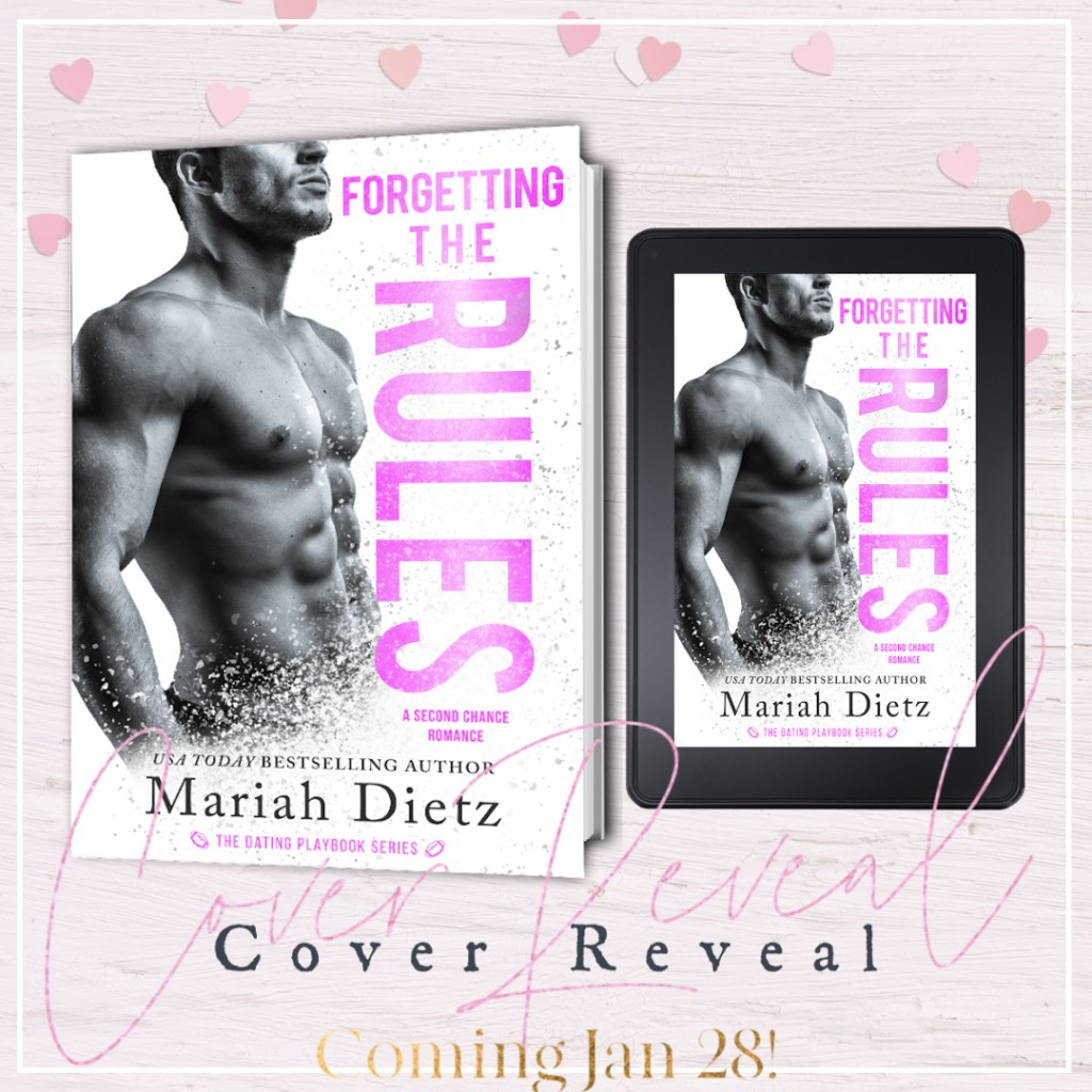 Forgetting the Rules by Mariah Dietz Cover Reveal