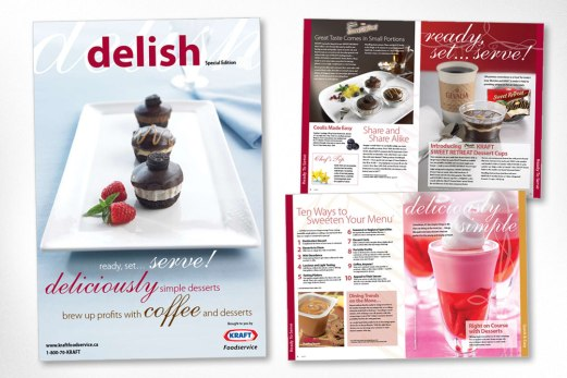 Design and production of Kraft Food Services magazine (while working at Pi Media in Toronto). This publication was produced for quick service restaurants to promote Kraft's fast and easy sweet products such as puddings, parfaits, and pies.