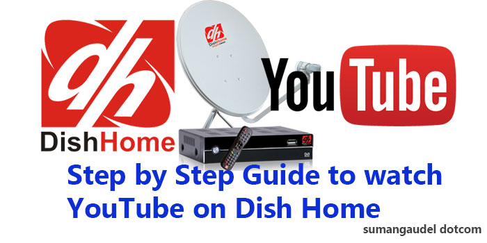 Ultimate Step by step guide to watch YouTube on Dish Home Nepal