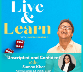 'Unscripted and Confident' with Suman Kher | Podcast episode with Shivraj Parshad