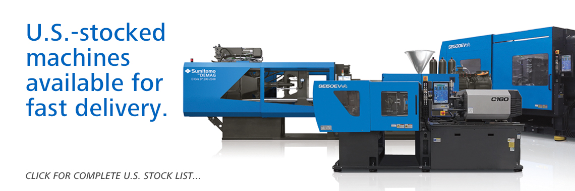 Sumitomo Demag injection molding machines in stock in the U.S.