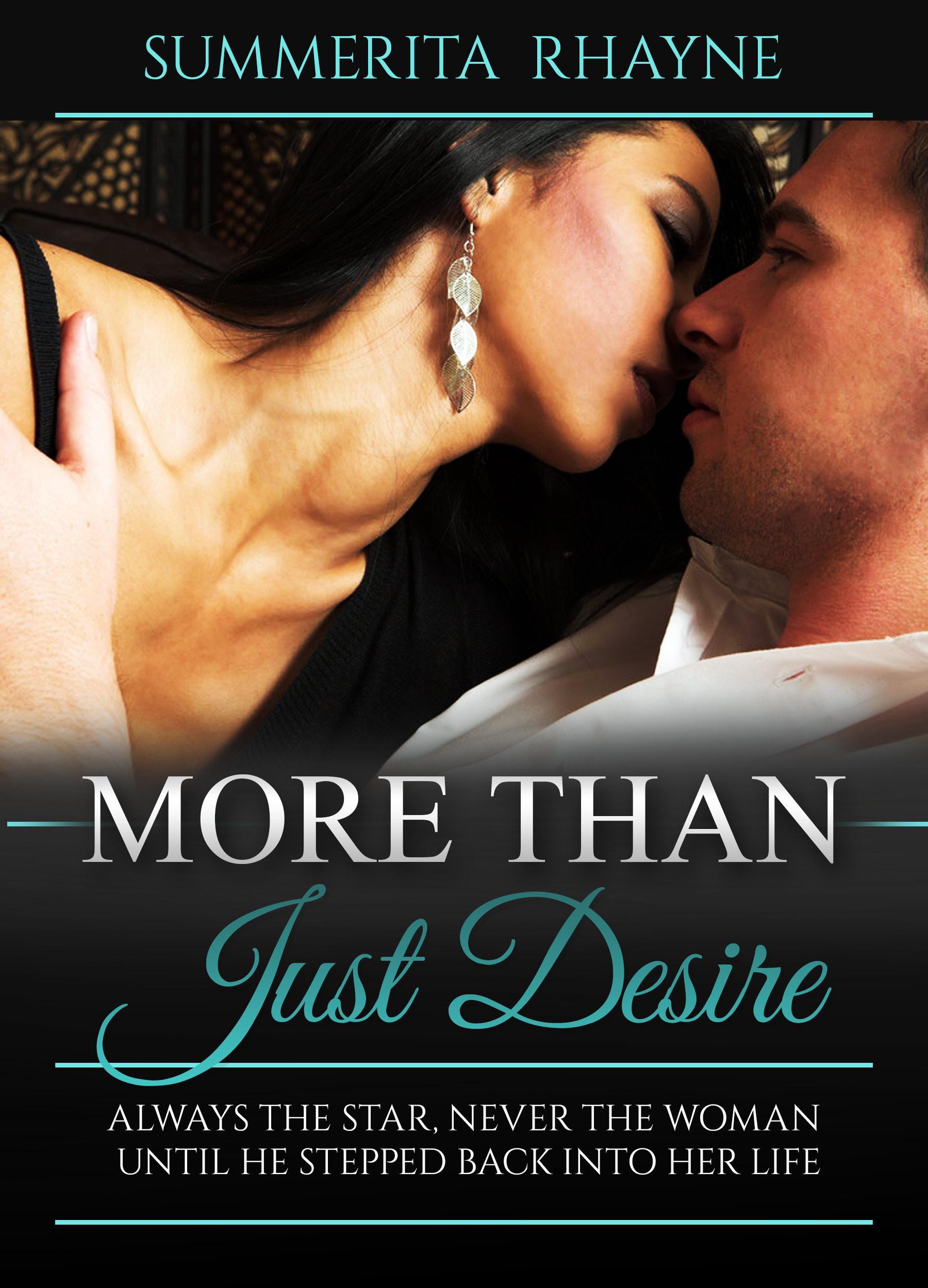 More Than Just Desire | Summerita Rhayne