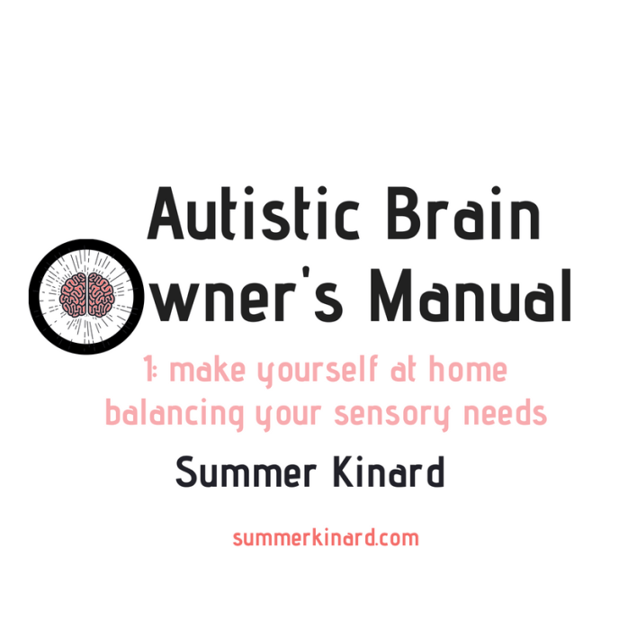 Autistic Brain Owner's Manual 1