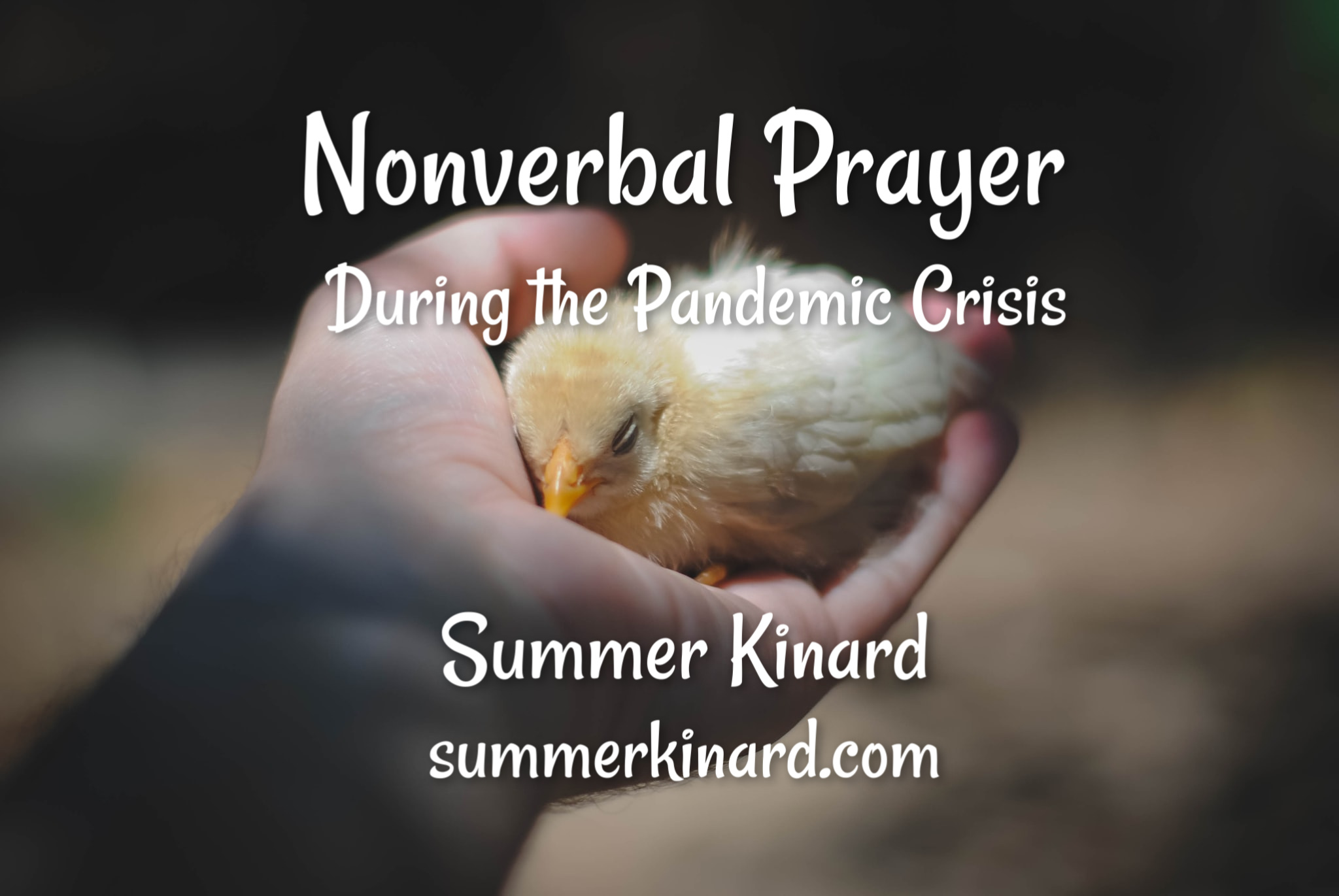 Nonverbal Prayer During the Pandemic Crisis