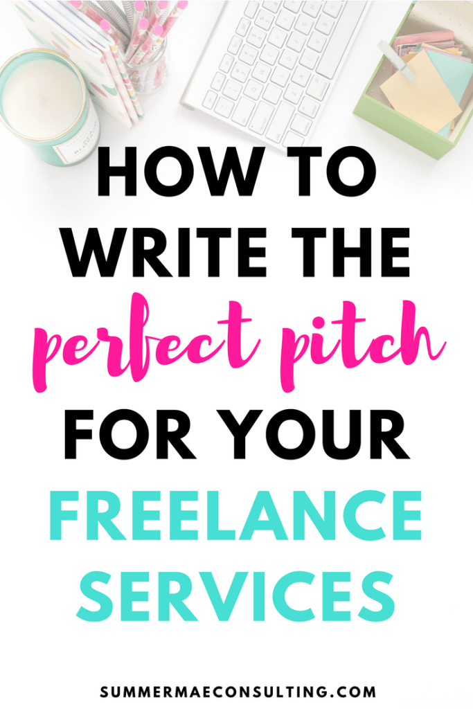 How to write the perfect pitch for your freelance services