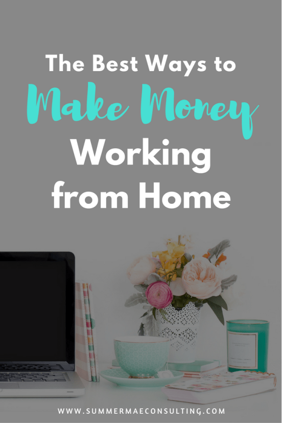 The Best Ways To Make Money Working From Home | Learn how to monetize your blog