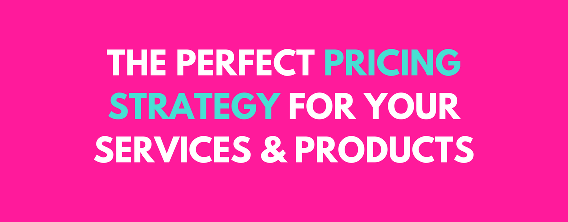 Pricing Your Services and Products for Maximum Profit