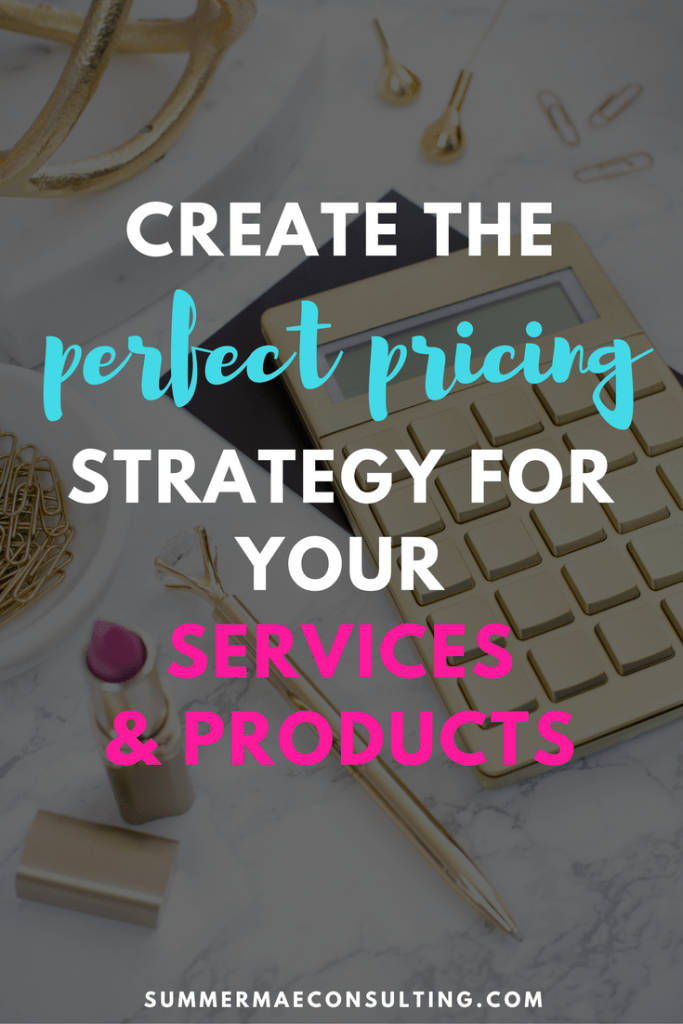 Create the perfect pricing strategy for your services & products