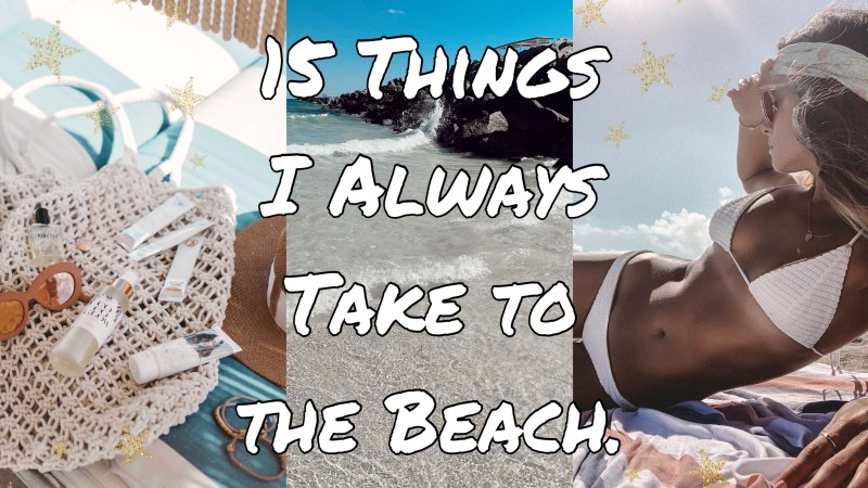 Summer of Diane 15 Things I Always Take to The Beach - Vacation Packing List