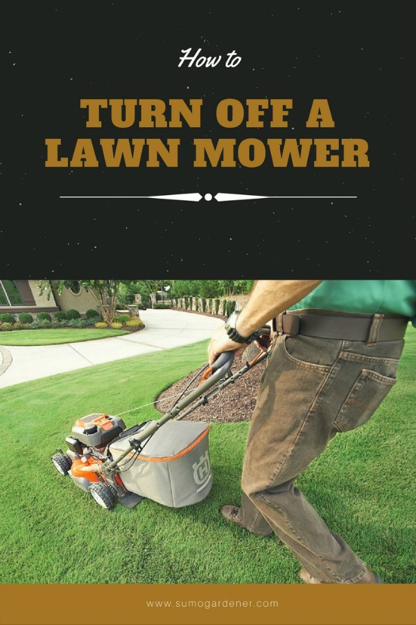 Proper way to turn off a lawn mower