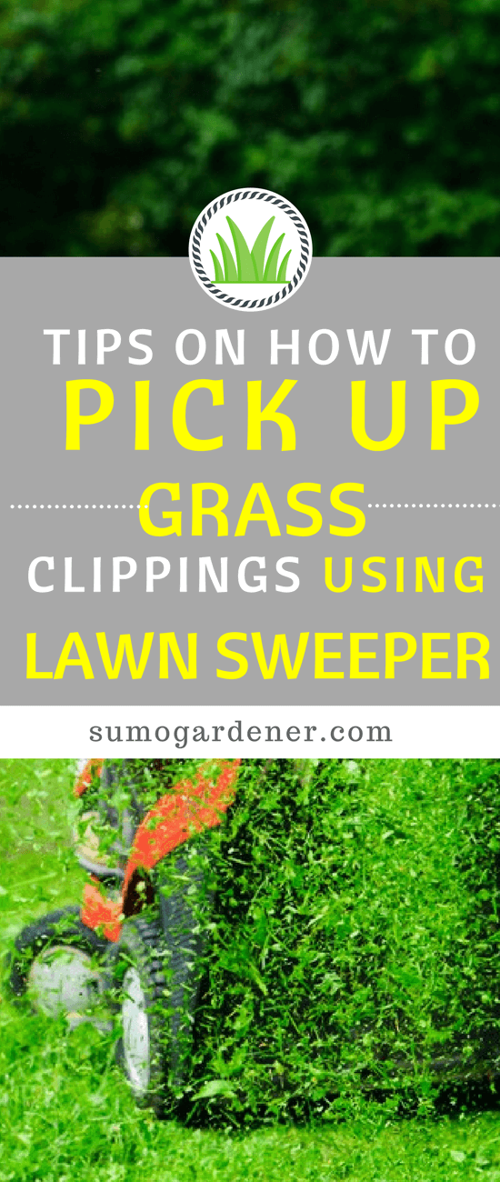 Tips on How to Pick Up Grass Clippings Using Lawn Sweeper