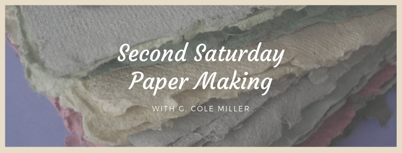 Second Saturday Paper Making