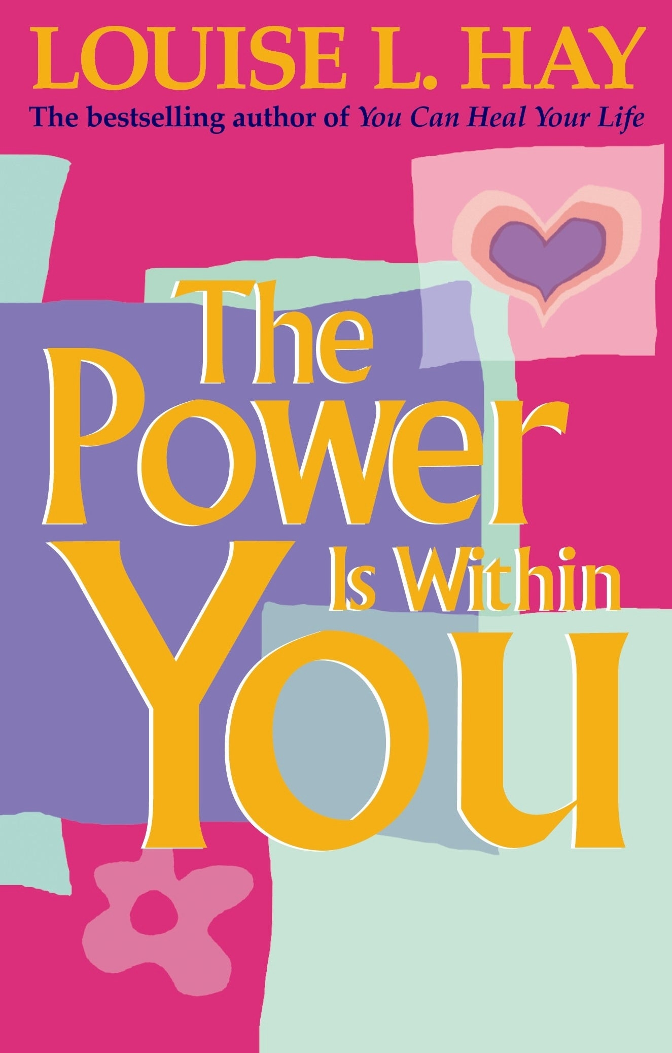Libro: louise hay the power is within you