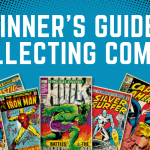 Beginners Guide To Collecting Comic Books: What You Should Know Before You Start Collecting