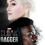 Marvel's Cloak & Dagger On Freeform And Why I'm Already Addicted