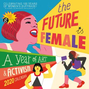 The Future Is Female Wall Calendar