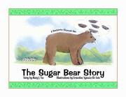 Sugar Bear Story