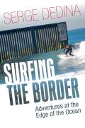 Surfing the Border