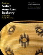 Antique Native American Basketry of Western North America