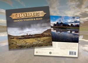 Bodie: Good Times and Bad