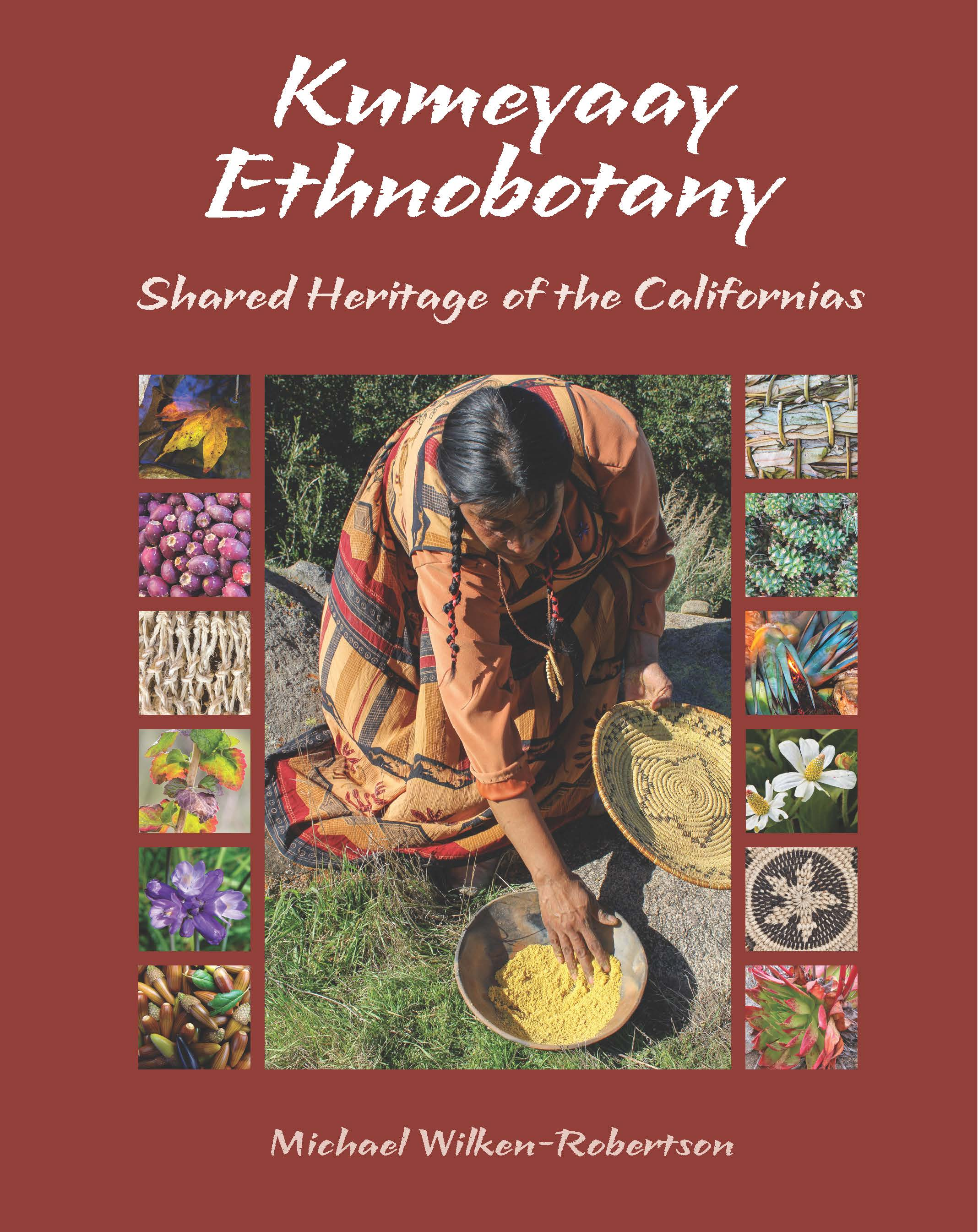Kumeyaay Ethnobotany: Shared Heritage of the Americas