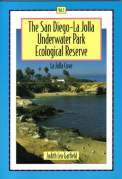 San Diego-La Jolla Underwater Park Ecological Reserve - Volume 1