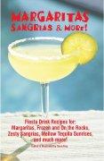 Margaritas, Sangrias, & More