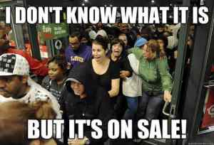 Black Friday - These people failed to prepare