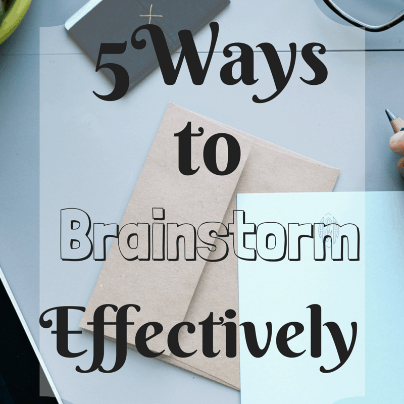 5 Ways to Brainstorm Productively